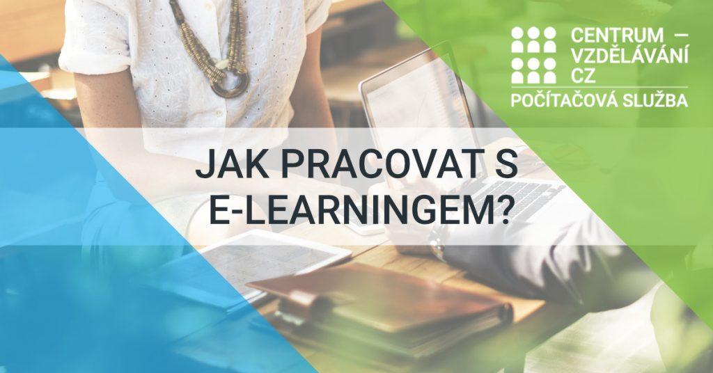 Jak pracovat s naším e-learningem?