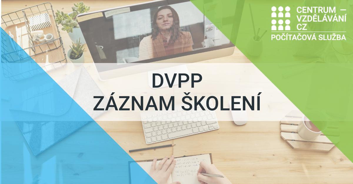 DVPP záznam školení
