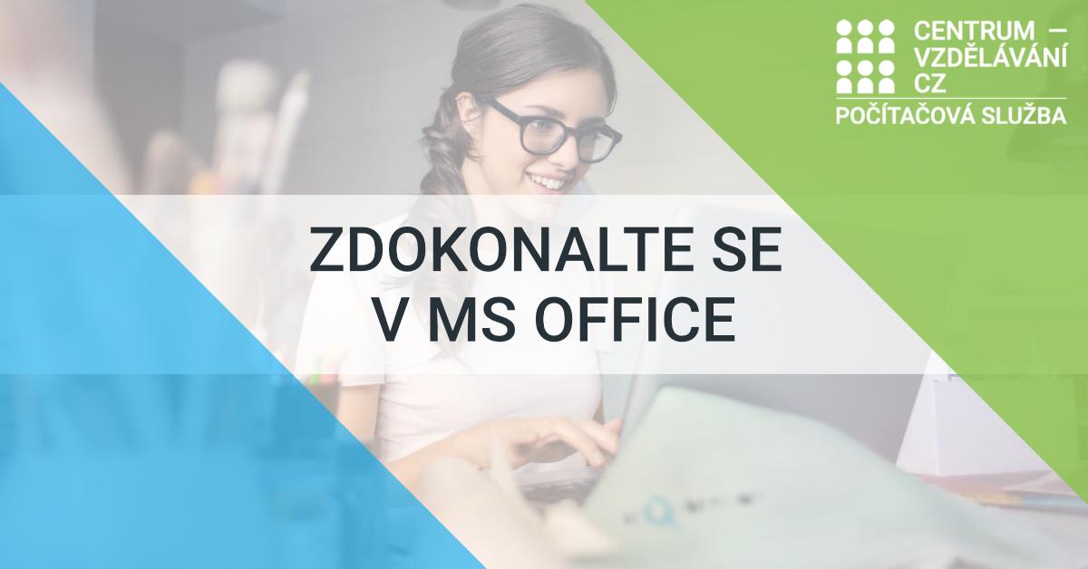 Zdokonalte se v MS Office - e-learning - it kurzy - ms word - ms excel - ms powerpoint
