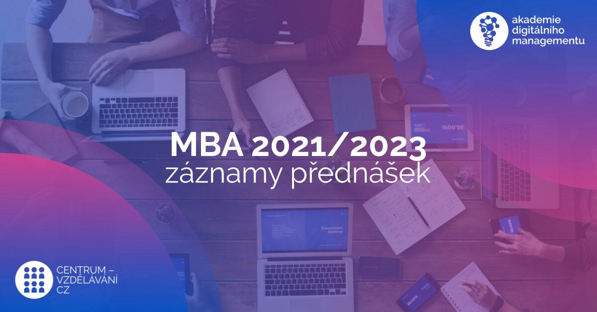 Akademie digitálního managementu - studium MBA 2021/2023