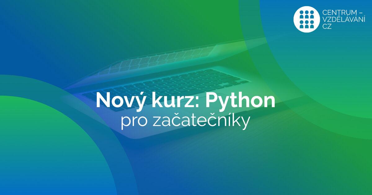 nový e-learningový kurz python pro začátečníky